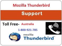 We are providing Mozilla thunderbird support in Australia for troubled users, Dial Thunderbird support number and get fixed your issues. Dial toll-free number now Mozilla Thunderbird, Tech Support, Fix You, Third Party, Just Giving, Software, Australia, Number