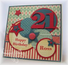 SC380 Happy 21st! by bfinlay - Cards and Paper Crafts at Splitcoaststampers