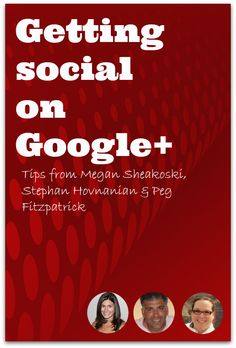 Getting Social on Google+ - Tips, Tricks and How-To's