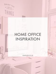 Home Office Inspiration — Zoe Linda