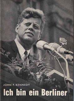 """I saw Pres Kennedy in Berlin; """"Ich bin ein Berliner"""" when my dad was stationed there. John Kennedy, Senator Kennedy, Greatest Presidents, Us Presidents, Berlin Hauptstadt, Orlando, Berlin Wall, Berlin Berlin, Berlin City"""