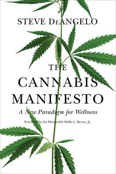 Download pdf the cannabis encyclopedia the definitive guide to the cannabis manifesto steve deangelo willie l the cannabis manifesto fandeluxe Gallery