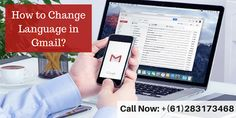 How to change the language in Gmail. If you are still unable to change the language, then you can call at Gmail Technical Support Number +(61)283173468 for getting the instant solution. #Email #Webmail #Australia #Brisbane #GmailLanguage