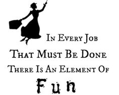 Discover and share Mary Poppins Quotes. Explore our collection of motivational and famous quotes by authors you know and love. Movie Quotes, Life Quotes, Friend Quotes, Mary Poppins Quotes, Inspirational Movies, Disney Fantasy, Printable Quotes, Best Quotes, Fun Quotes
