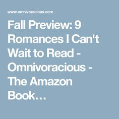 Fall Preview: 9 Romances I Can't Wait to Read - Omnivoracious - The Amazon Book…
