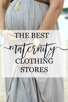Style // Best Maternity Clothing Stores - Lauren McBride