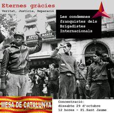 Mesa de Catalunya Veritat, Justícia i Reparació. Lluís Companys, l'únic president assassinat pel feixisme, els Brigadistes Internacionals