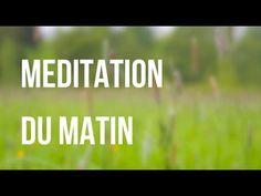 Relaxation - Méditation du matin en français - YouTube