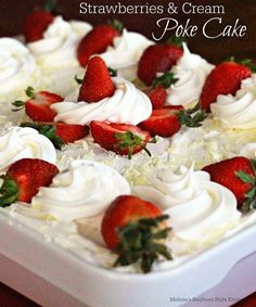 Strawberries And Cream Poke Cake may look complicated but, it's not. Wow your guests with this poke cake and they'll never believe how easy it was to make. Strawberry Poke Cakes, Strawberry Desserts, Strawberry Cheesecake, Köstliche Desserts, Delicious Desserts, Dessert Recipes, Coconut Poke Cakes, Poke Cake Recipes, Cake Toppings