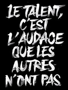Le Talent, Motivation, Arabic Calligraphy, Mindfulness, Courage, Madame, Martial, Inspiration, Entrepreneur