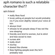 literal description of me (except really short also I love how this is supposed to be relatable and by an aph-finland account