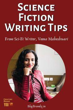 Science Fiction Writing Tips From Sci-Fi Writer, Veena Maheshwari Fiction Novels, Fiction Writing, Science Fiction, Reading Stories, Fantasy Story, Story Prompts, Online Marketing, Marketing Tools, Business Tips