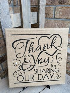 Burlap Wedding Sign, Thank You For Sharing Our Day wedding signs Items similar to Burlap Wedding Sign, Thank You For Sharing Our Day on Etsy Burlap Wedding Signs, Vintage Wedding Signs, Rustic Wedding Decorations, Burlap Signs, Wedding Signage, Wedding Centerpieces, Burlap Weddings, Vintage Weddings, Wedding Favors