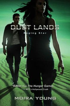 Raging Star by Moira Young (Dust lands #3) Can't wait!!