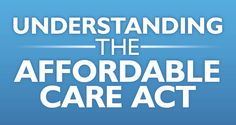 7 Steps to Understanding the Affordable Care Act This Tax Season