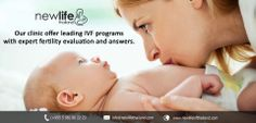 Our Clinic offer leading IVF Programs with expert fertility evaluation and answers.