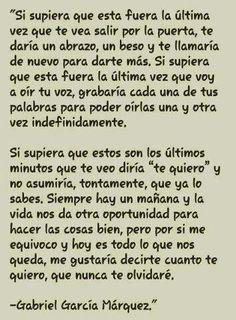 Uno de mis poemas preferidos!! Escrito por el gran, Gabo! Gabriel Garcia Marquez