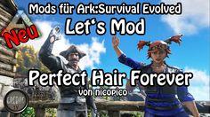 Ark: Survival Evolved - Let's Mod: Perfect Hair Forever (deutsch) (Modvo...