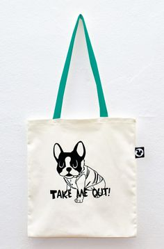 TAKE ME OUT #totebag #dog -  Cute french terrier!