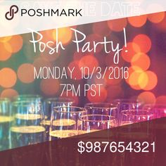 🎉Co-hosting my 1st Posh Party 10/3/2016 7pm PST🎉 ••Theme and Co-Hosts tbd•• Please tag your PFFs, closet crushes, mentors, and new closets who have never had a host pick. Share the party news and let's celebrate together! Thank you in advance for your love & support! Cheers!🍾✨ Other