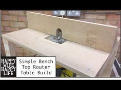 Bench Top Router Table Build - YouTube