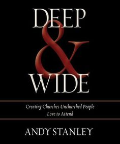 """Read """"Deep and Wide Creating Churches Unchurched People Love to Attend"""" by Andy Stanley available from Rakuten Kobo. Nearly years ago, Jesus started a movement that has grown like wildfire throughout history. Author and pastor Andy. Andy Stanley, Deep And Wide, Reading Levels, Leadership Quotes, Instagram Quotes, New People, Great Books, Book Quotes, Author Quotes"""