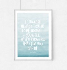 Poster quote If you are always trying to be by WeJustLikePrints