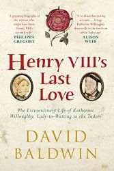 Seven year itch: evidence suggests Henry VIII may have been close to taking a seventh wife before his death
