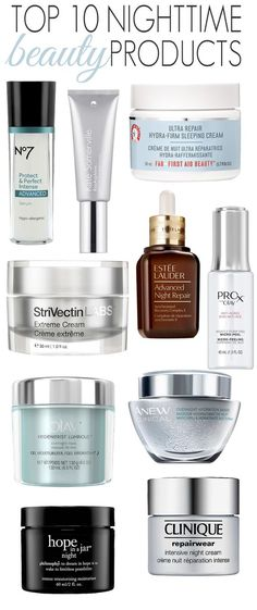 Top 10 Nighttime Beauty Products #skincare • pinterest~ @camillaloves22 •