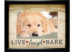 Display a special image of your dog in this frame by New View! This frame is an inspirational decor piece that holds a 6'' x 4'' photograph and has the statement: ''Live Love Bark''. Frame measures 8'' x 8''.