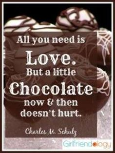 All you need is love and chocolate, quote - Happy GALENTINE'S Day :)
