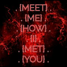meet.me.how.I.met.you.|.give.me.what.I.gave.you.  😊↔😊 😐↔😐 ❓↔❓ 😈↔😈 💖↔💖 🚫↔🚫 💯↔💯