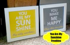 You Are My Sunshine Freebies - Free Downloads - Plunkys Second Thought