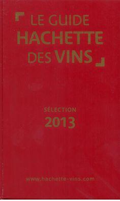 Le Guide HACHETTE 2013 récompense le Domaine GUIZARD avec une étoile pour sa cuvée Grés de Montpellier 2010