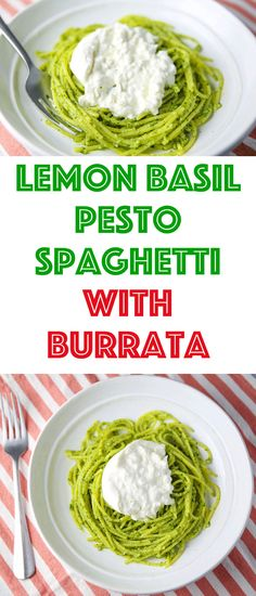 This Lemon Basil Pesto Spaghetti with Burrata comes together in about 10 minutes. So light, fresh, and creamy, this will be your new favorite summer pasta dish! #pesto #spaghetti #burrata #glutenfree #pasta #Italian