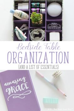 Bedside Table Organization - Home Organization Ideas Bedside table organization. Your bedside table doesn't need to be a dumping ground full of odds and ends. Gather your nighttime routine essentials, and.