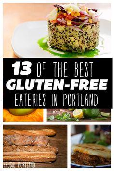 13 of the Best Gluten-Free Eateries in Portland, Oregon.