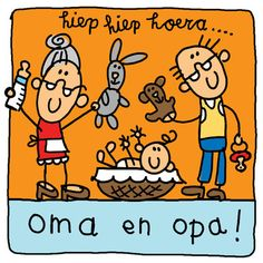 Hiep hiep hoera.. Oma en opa!- Greetz Cartoon People, Cute Clipart, Painted Ornaments, Stick Figures, Baby Birth, Baby Cards, Hand Lettering, Coloring Books, Happy Birthday