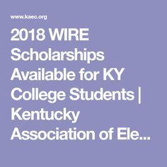 2018 WIRE Scholarships Available for KY College Students | Kentucky Association of Electric Cooperatives