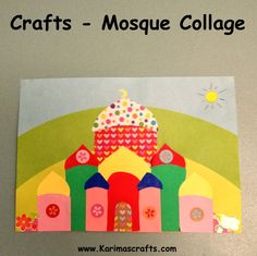 Karima's Crafts: Mosque Collage - 30 Days of Ramadan Crafts Islamic Muslim