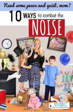 """While a clean house and obedient kids are high on every mom's wishlist, my guess is that, many days, simple """"peace and quiet"""" is what many moms like us crave most. How can we turn down the noise of motherhood? Here's one mom's real-world tips. Vibrant Homeschooling"""
