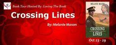 Crossing Lines Book Tour @mmasonauthor @lovingthebook - http://roomwithbooks.com/?p=32528