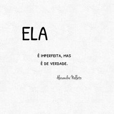 Ela e autentica e real up. Tumblr Quotes, Insta Posts, Love Life, Inspire Me, Sentences, Texts, Inspirational Quotes, Motivational Phrases, Positivity