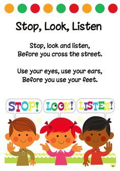 singing and memorising is a key strength of preschoolers. To stop,look, and listening is very important before crossing anything is well Elucidated .as per their cognitive level they sing and they put the words in action which will guide them to follow rule of crossing.