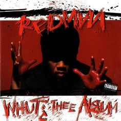 Whut? Thee Album ~ Redman, http://www.amazon.com/dp/B0000024J6/ref=cm_sw_r_pi_dp_3wiCqb0FXACX8