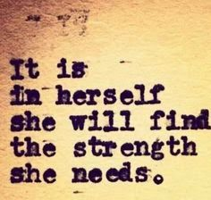 """It is in herself she will find the strength she needs.""  visit www.plusrefresh.com for more"