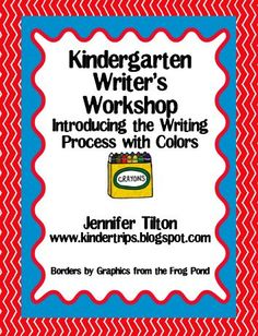 kindertrips-Kindergarten Writer's Workshop, Introducing the Writing Process with a theme of colors