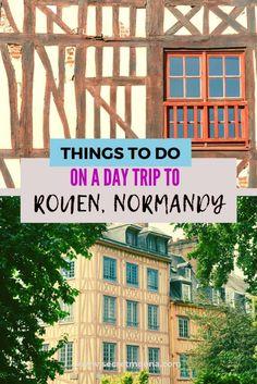 Day trip form Paris to Rouen Normandy Paris Travel Guide, Europe Travel Tips, Europe Destinations, Travel Articles, Busan, Seoul, Paris Itinerary, Normandy France, Visit France