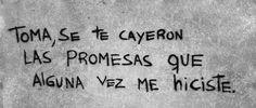 mentiras promesas alguna vez corazon roto promesas rotas