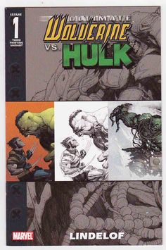 Ultimate Wolverine vs Hulk #1 (2006) Variant Cover & Leinil Francis Yu Pencils, Damon Lindelof Story Hulk 1, Hulk Marvel, Marvel Comics, Avengers, Ultimate Marvel, American Comics, Wolverine, Book Publishing